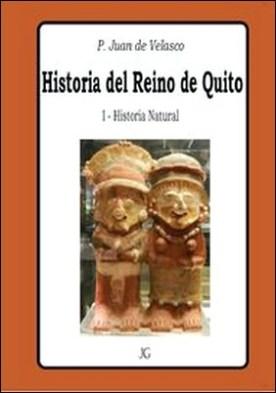 Historia del Reino de Quito - Tomo I - Historia Natural