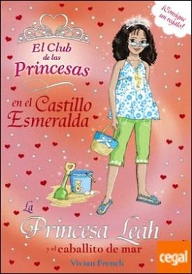 La Princesa Leah y el caballito de mar