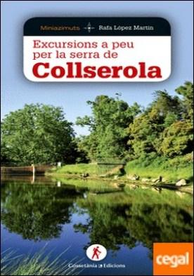 Excursions a peu per la serra de Collserola