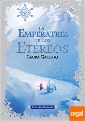 La Emperatriz de los Etéreos (edición ilustrada)