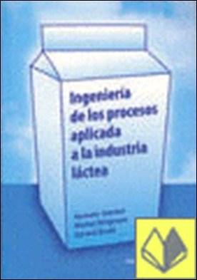 Ingeniería de los procesos aplicada a la industria láctea