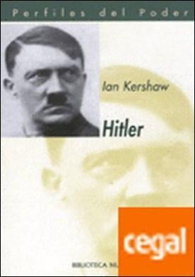 Hitler . A la nueva luz de la clásica y moderna psicología