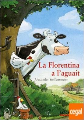 La Florentina a l'aguait