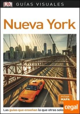 Guía Visual Nueva York . Las guías que enseñan lo que otras solo cuentan
