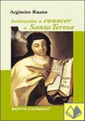 Invitación a conocer a Santa Teresa