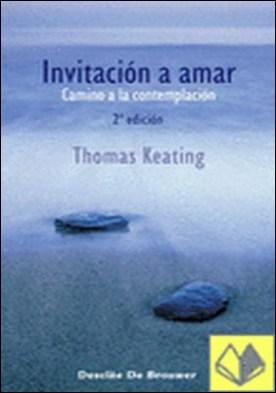 Invitación a amar. Camino a la contemplación