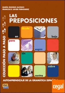 Las preposiciones . Autoaprendizaje de la gramatica española por Coronado González, María Luisa PDF