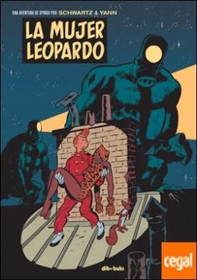 La mujer leopardo . Una aventura de Spirou por Schwartz & Yann