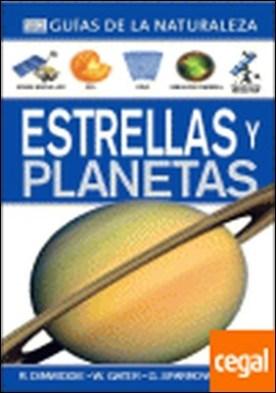 ESTRELLAS Y PLANETAS. GUÍAS DE LA NATURALEZA