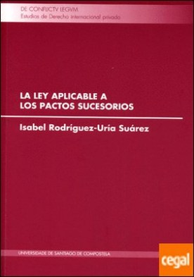 La ley aplicable a los pactos sucesorios