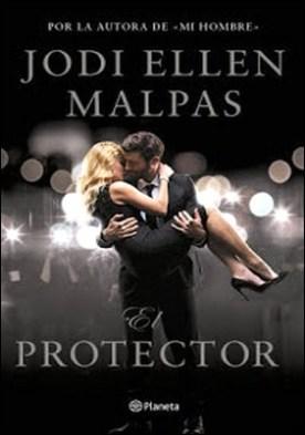 El protector por Jodi Ellen Malpas PDF