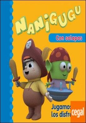 Jugamos a los disfraces (Nanigugu)