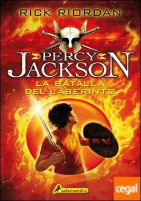 La batalla del laberinto . Percy Jackson y los Dioses del Olimpo IV