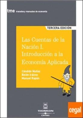 Las Cuentas de la Nación I. Introducción a la Economía Aplicada