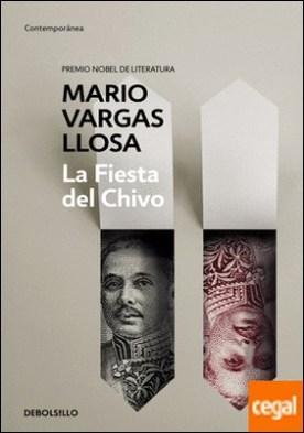 La Fiesta del Chivo por Vargas Llosa, Mario