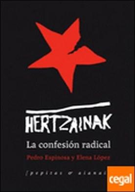 Hertzainak . la confesión radical