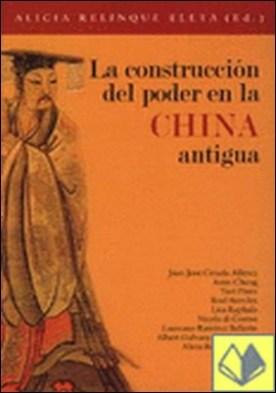 La construcción del poder en la China antigua
