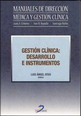 Gestión clínica. Desarrollo e instrumentos