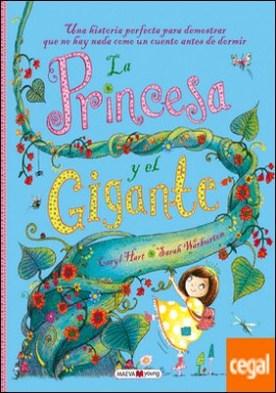 La princesa y el gigante . Una historia perfecta para demostrar que no hay nada como un cuento antes de dormir