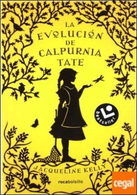 La evolución de Calpurnia Tate por Kelly, Jacqueline PDF