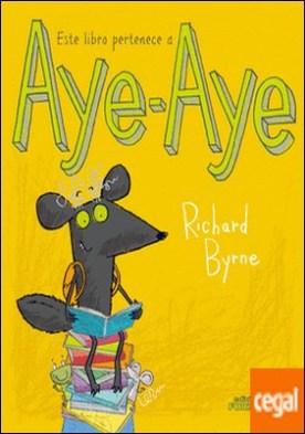 Este libro pertenece a Aye-Aye por Byrne, Richard PDF