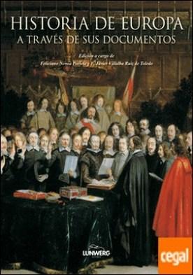 Historia de Europa. A través de sus documentos