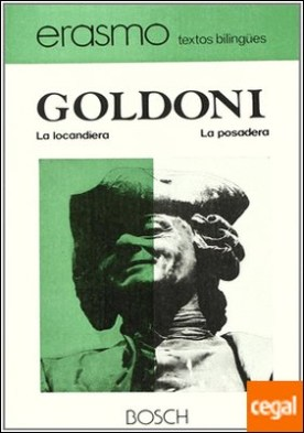 La locandiera / La Posadera . Edición a cargo de M.L. Gómez de Ortuño