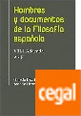 Hombres y documentos de la Filosofía Española . (VIII-I - Addenda - A-F)