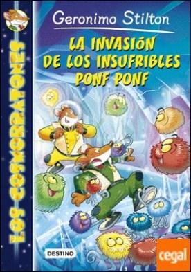 La invasión de los insufribles Ponf Ponf . Los Cosmorratones 3