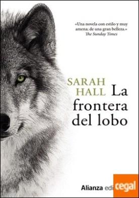 La frontera del lobo por Hall, Sarah PDF