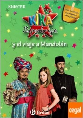 Kika Superbruja y el viaje a Mandolán (EDICIÓN ESPECIAL)