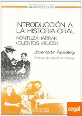 Introducción a la historia oral . a través de los kontuzaharrak (cuentos viejos) de la comunidad gipuzkoana de Ataun
