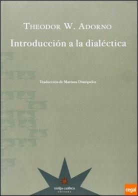 INTRODUCCIÓN A LA DIALÉCTICA por THEODOR ADORNO PDF