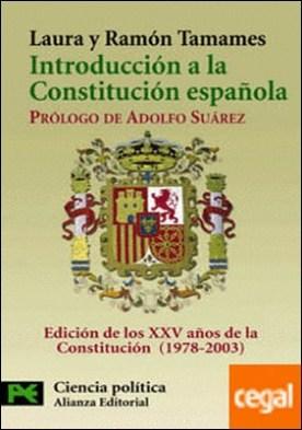 Introducción a la Constitución Española . (Texto y comentarios)