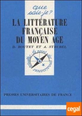 La Littérature Française du Moyen Age (OFS)