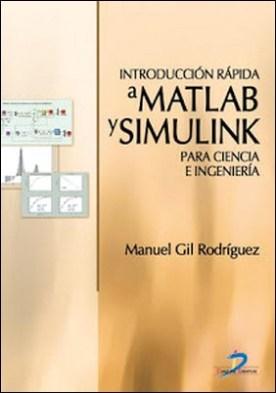 Introducción rápida a MatLab y Simulink para ciencia e ingeniería por Gil Rodríguez, Manuel PDF
