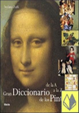 Gran diccionario de los pintores . De la A a la Z