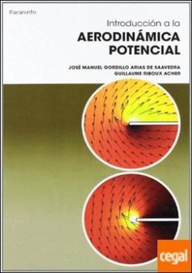 Introducción a la Aerodinámica Potencial por GORDILLO ARIAS DE SAAVEDRA, JOSE MANUEL