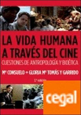 La vida humana a través del cine