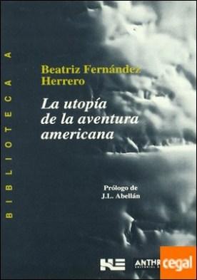 La utopía de la aventura americana