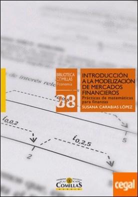Introducción a la modelización de mercados financieros . Prácticas de matemáticas para finanzas