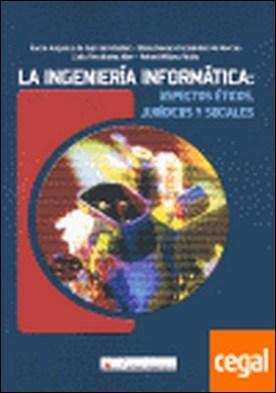 La ingenier¡a inform tica : aspectos jur¡dicos y sociales