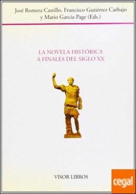 La novela histórica a finales del siglo XX