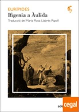 Ifigenia a Àulida por Eurípides PDF