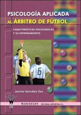 Psicología aplicada al árbitro de Fútbol