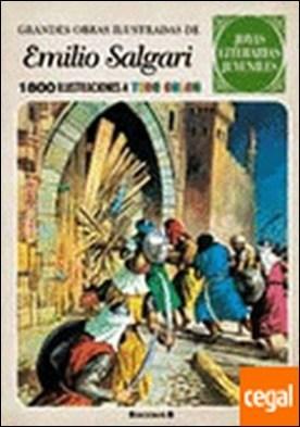GRANDES OBRAS ILUSTRADAS DE EMILIO SALGARI . 1800 ILUSTRACIONES A TODO COLOR