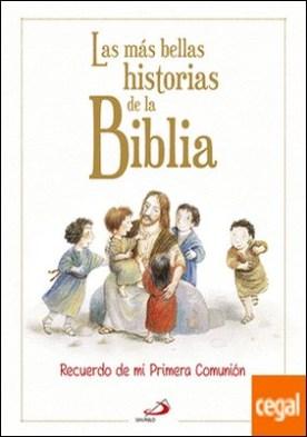 Las más bellas historias de la Biblia . Recuerdo de mi Primera Comunión
