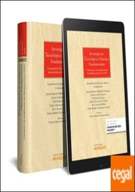 Investigación tecnológica y derechos fundamentales (Papel + e-book) . Comentarios a las modificaciones introducidas por la ley 13/2015 por Bermúdez González, Jorge Armando PDF