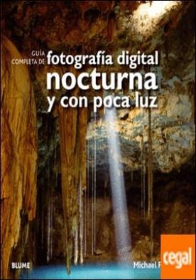 Gu¡a completa fotograf¡a digital nocturna y poca luz