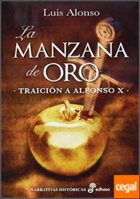 La manzana de oro . Traición a Alfonso X